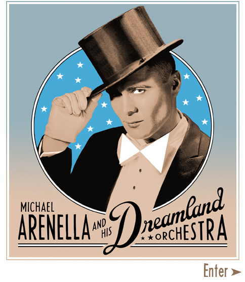 Michael Arenella & His Dreamland Orchestra